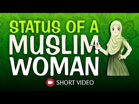 Status Of A Muslim Woman ᴴᴰ ┇ #Liberated ┇ Dawah Team