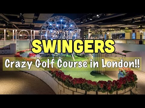 SWINGERS | Crazy Golf Course In London