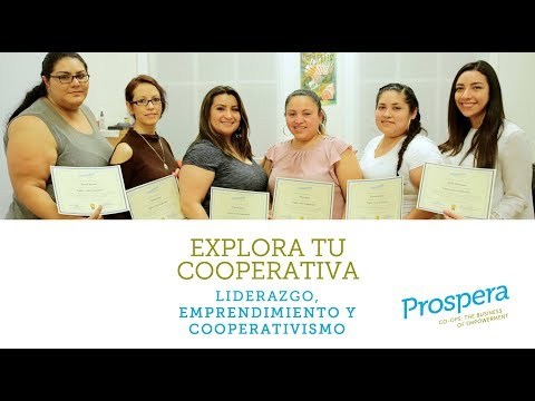 Explore your Cooperative. Prospera's Program - March 2018