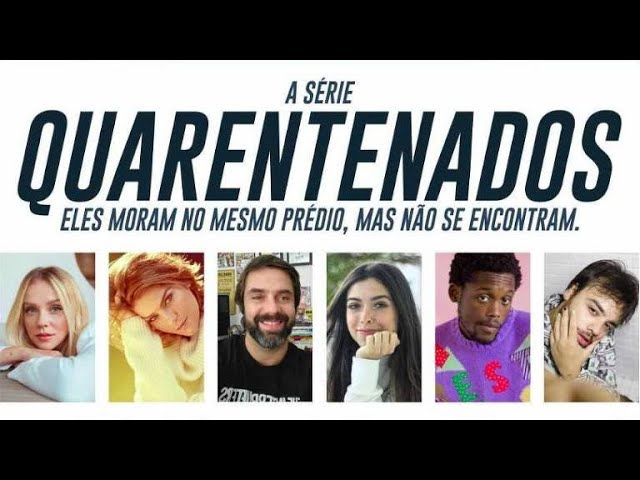 IGTV Series S01EP01 - Quarentenados