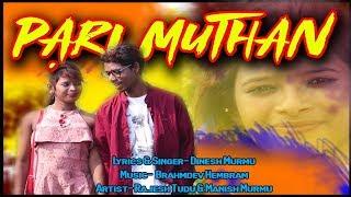 pari-muthan-new-santali-modern-traditional-song-2019