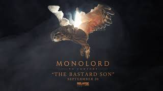 MONOLORD – The Bastard Son (Official Audio)