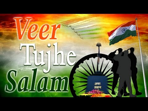 Independence Day Special, Veer Tujhe Salam Full Audio Songs Juke Box