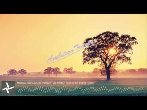 Marteria, Yasha & Miss Platnum - Lila Wolken (Gorillas On Drums Remix)