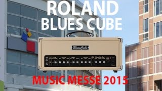 Roland Blues Cube Being Played at the Music Messe 2015   tonymckenziecom