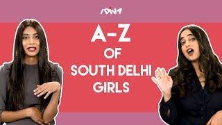 iDIVA - The A-Z Of South Delhi Girls | Types Of South Delhi Girls Part 7
