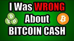 I Was WRONG About Bitcoin Cash! Warning: This Is Just My Opinion! [+ Other News]