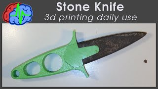 3dprinting daily use -  Stone Knife