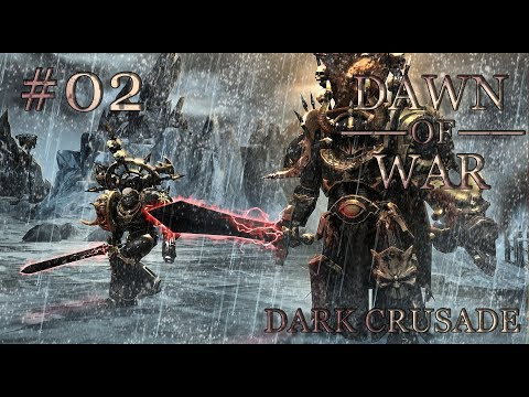 Dawn of War - Dark Crusade. Part 2 - Defeating Imperial Guard. Chaos Space Marines. (Hard)