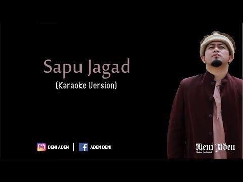 DENI ADEN - SAPU JAGAD (KARAOKE) - (Official)