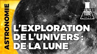 Exploration de l'univers ep2 - La Lune