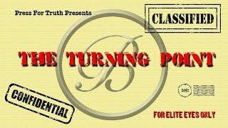 The Turning Point -  Bilderberg Group Conspiracy -Full Film