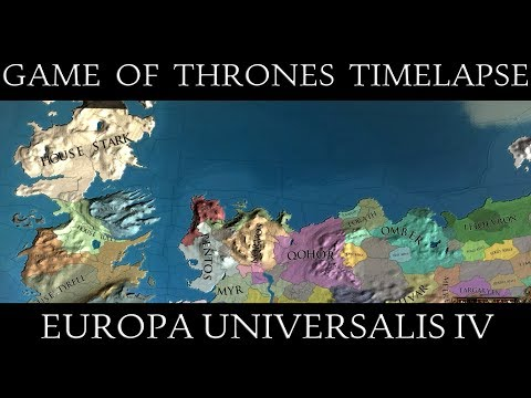 EU4: Battle for the Seven Kingdoms Timelapse (Game of Thrones mod)