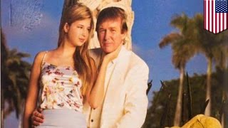 Trump's daughter Ivanka: Creepy photo raises questions over relationship with daughter - TomoNews