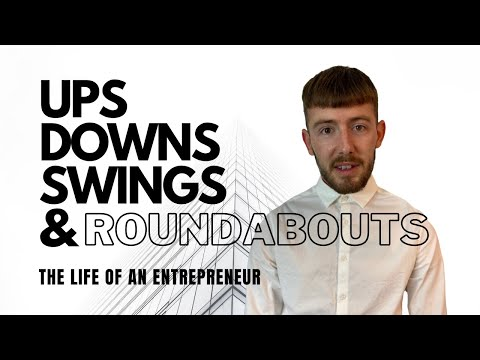 Ups Downs Swings Roundabouts An Entrepreneurs Story Youtube