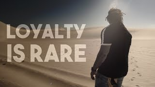LOYALTY IS RARE || SPOKEN WORD