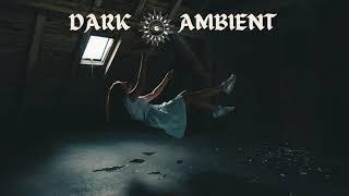 Dark Ambient Music | Illbient , Noise, Drone Mix
