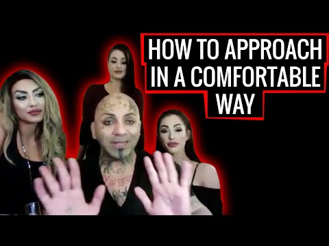 How to Approach in a Comfortable Way