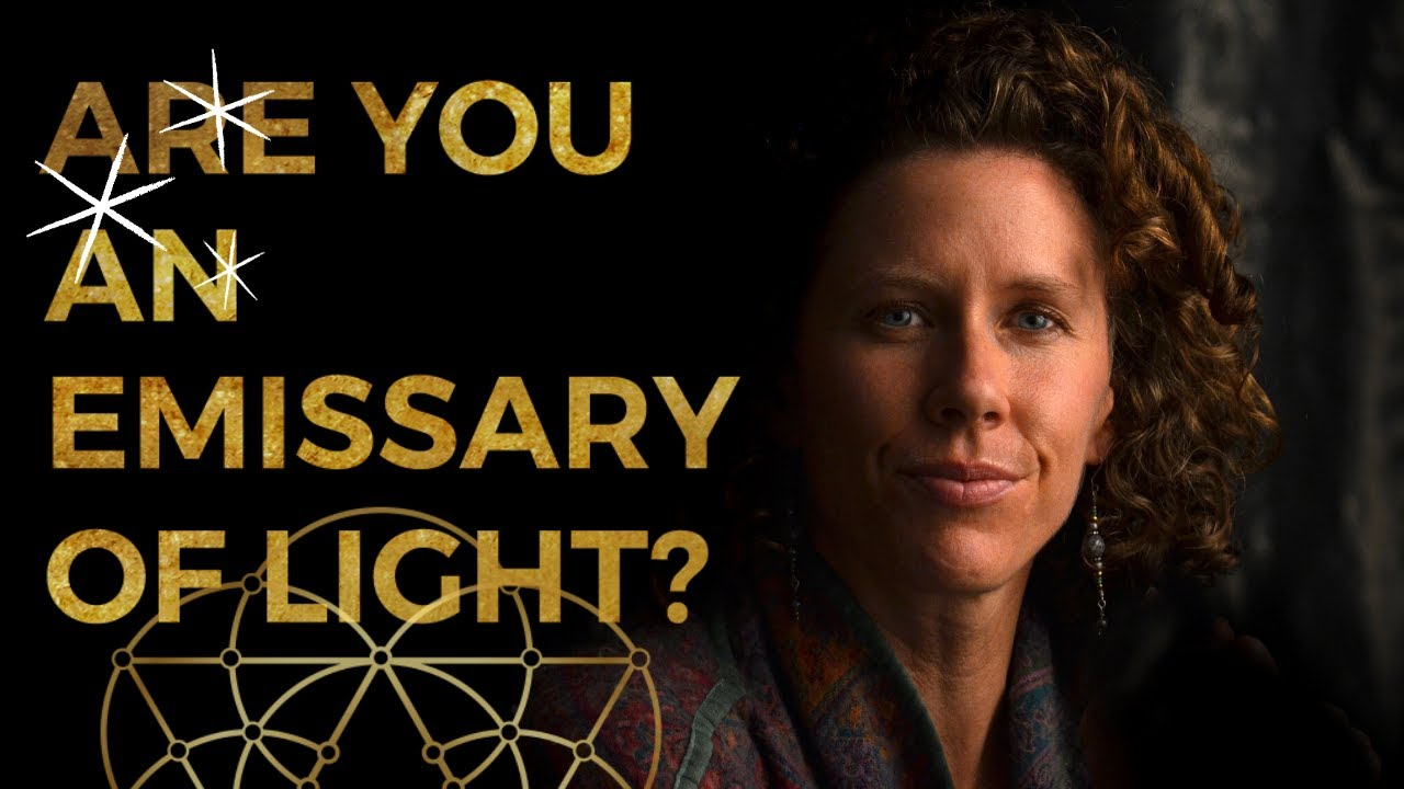 Are you an EMISSARY of LIGHT? // Channeled Message from the Council of Light for Light Warriors