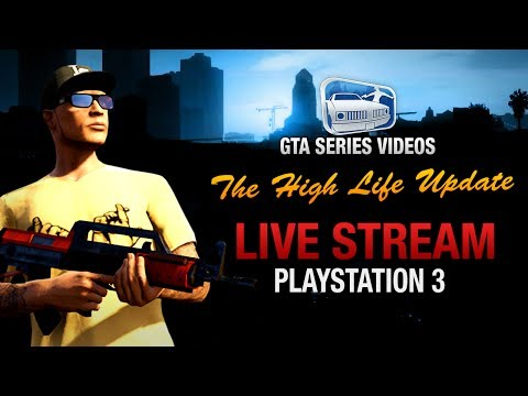 GTA Online - The High Life Update Live Streaming (PS3)