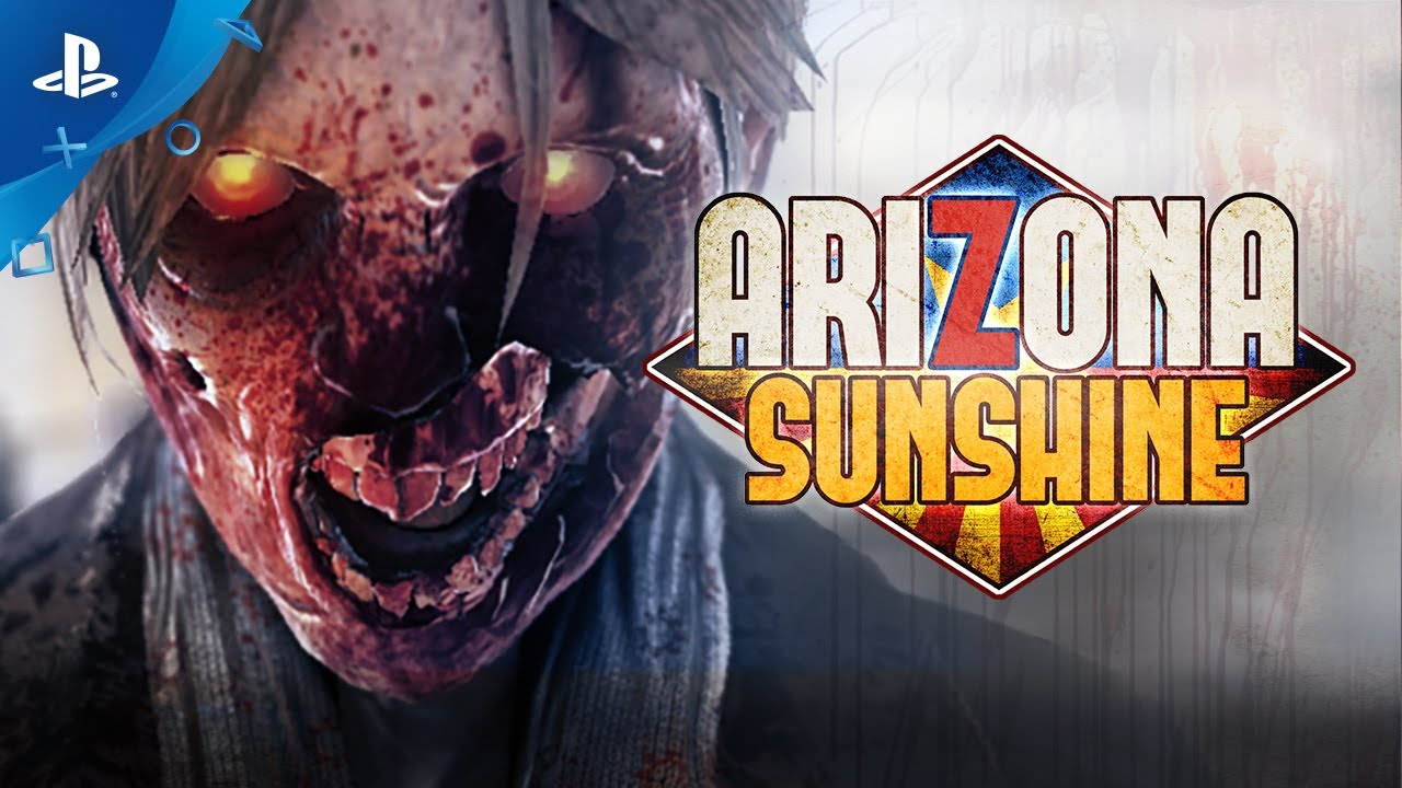 Arizona Sunshine - Launch Trailer | PS VR