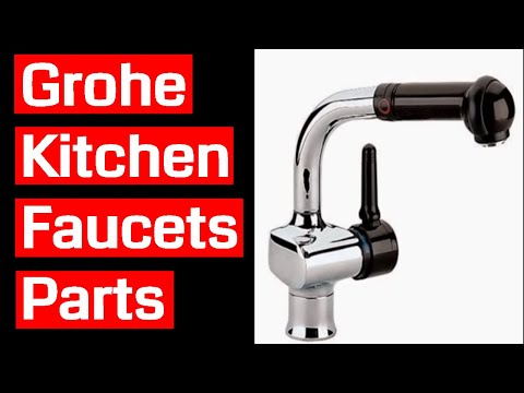 Grohe Kitchen Faucets Parts - Youtube