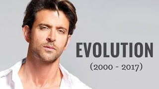 Hrithik Roshan Evolution (2000 - 2017)