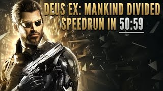 Deus Ex: Mankind Divided Speedrun in 50:59