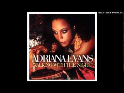 Adriana Evans -Suddenly