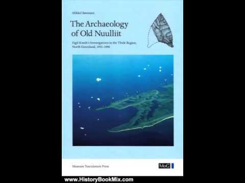 History Book Review: The Archaeology of Old Nuulliit: Eigil Knuth