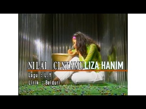 Liza Hanim - Nilai Cintamu(Official Music Video)