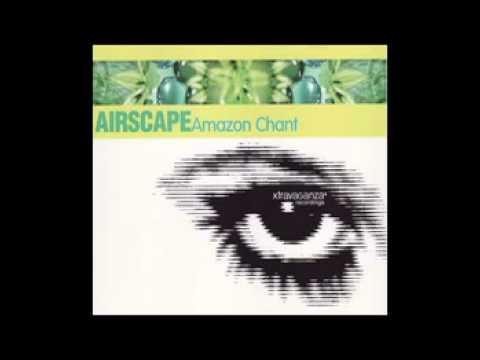 Airscape - Amazon Chant (Heliotropic Mix) (1998)