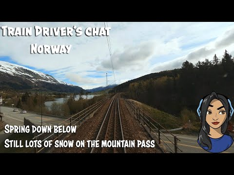 TRAIN DRIVER'S CHAT: Spring Time, Or Lack Of, Over The Mountain Pass