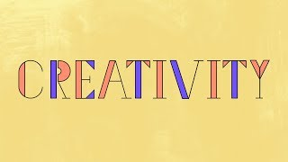Everyone Can Be Creative