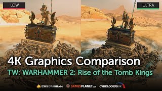 TWW2 - Rise of the Tomb Kings - New Fantastic Units – Ultra vs. Low   PC   4K Graphics Comparison