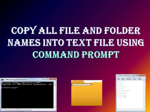 Copy all file and folder names into text file using Command Prompt