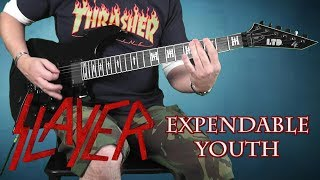 Slayer - Expendable Youth - full guitar cover with solo