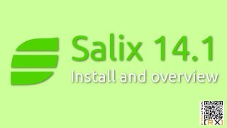 Salix 14.1 Install and overview   Linux for the lazy Slacker [HD]