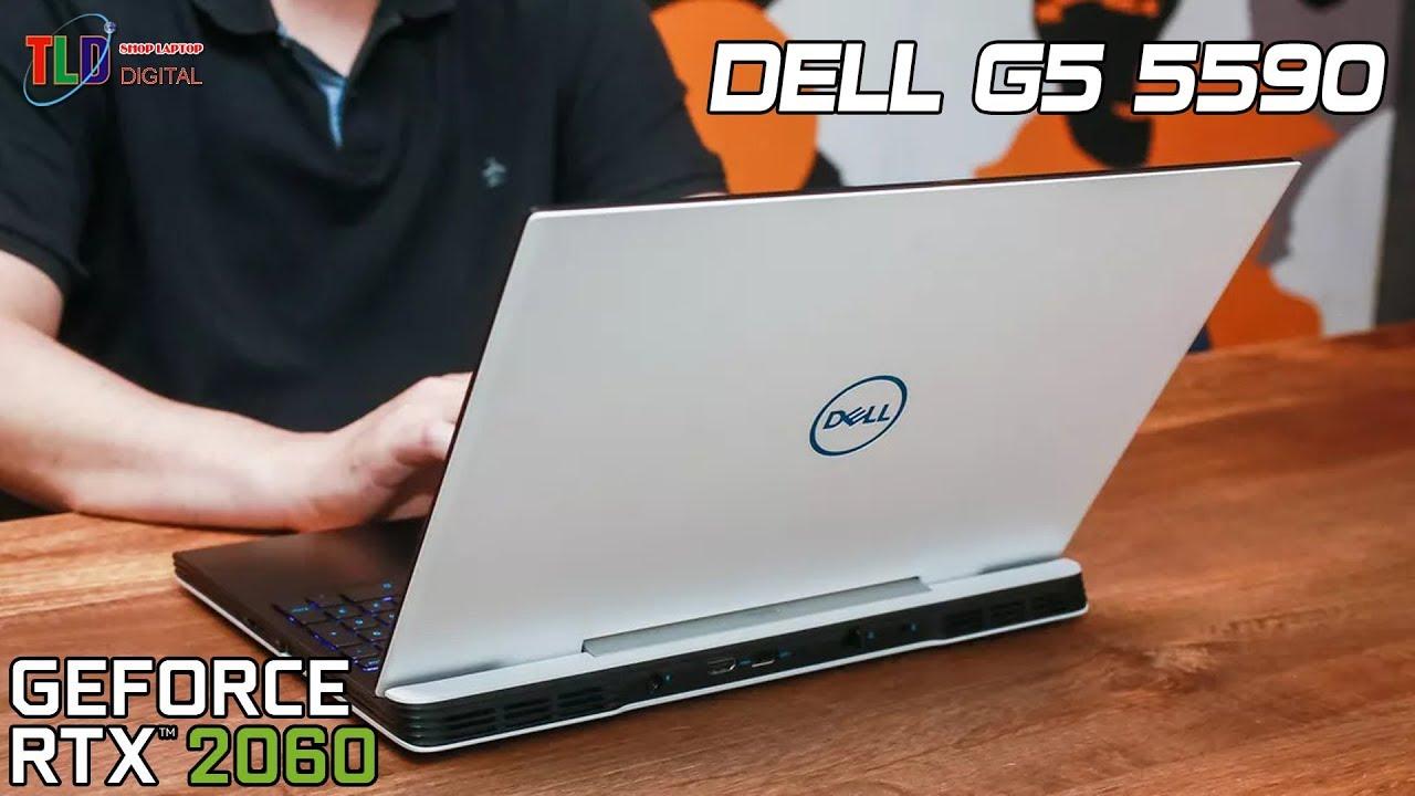 Sức Mạnh Đồ Hoạ 3D Video 4K Và Khả Năng Tản Nhiệt Tốt Của Laptop Dell G5 5590