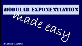 Modular exponentiation made easy