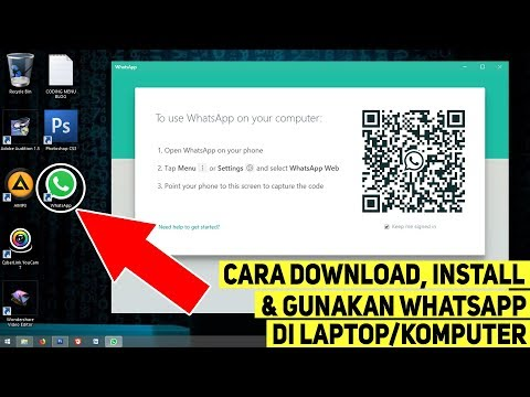 Cara Download, Install Dan Gunakan Aplikasi WhatsApp Di Laptop/Komputer