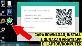 Gambar cover Cara Download, Install dan Gunakan Aplikasi WhatsApp di Laptop/Komputer