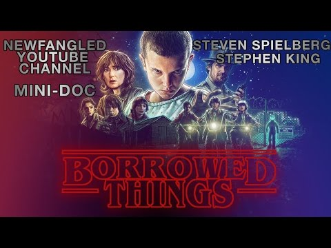 Borrowed Things: Spielberg & King's influence on Stranger Things
