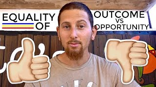 Explaining Equality of OPPORTUNITY vs OUTCOME | Unbiased Truth