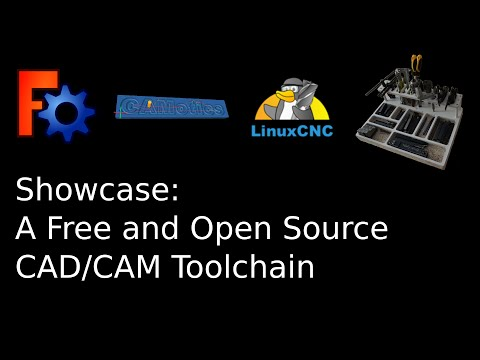 Free and Open Source CAD/CAM Toolchain