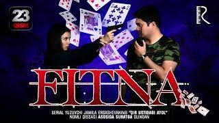 Fitna (o'zbek serial) | Фитна (узбек сериал) 23-qism