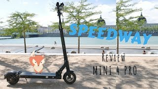 REVIEW - SPEEDWAY Mini 4 Pro