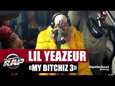 "Lil Yeazeur ""My Bitchiz 3"" #PlanèteRap"