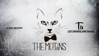 The Motans - Tu | Les Shobolans Remix