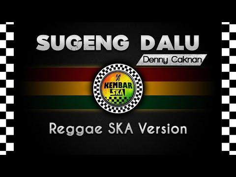 Sugeng Dalu - Denny Caknan Reggae SKA Version Cover By Egi Budi